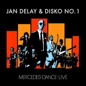 JanDelay&DiskoNo.1_MercedesDance_Live(2007)